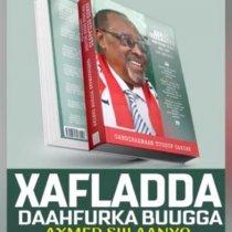 Hargaysa:Xildhibaan C/raxmaan Yusuf Cartan Oo Buug Ka Qoray Taariikhda Madaxwaynihi Hore Ee Somaliland Axmed Maxamed Maxamud Silaanyo