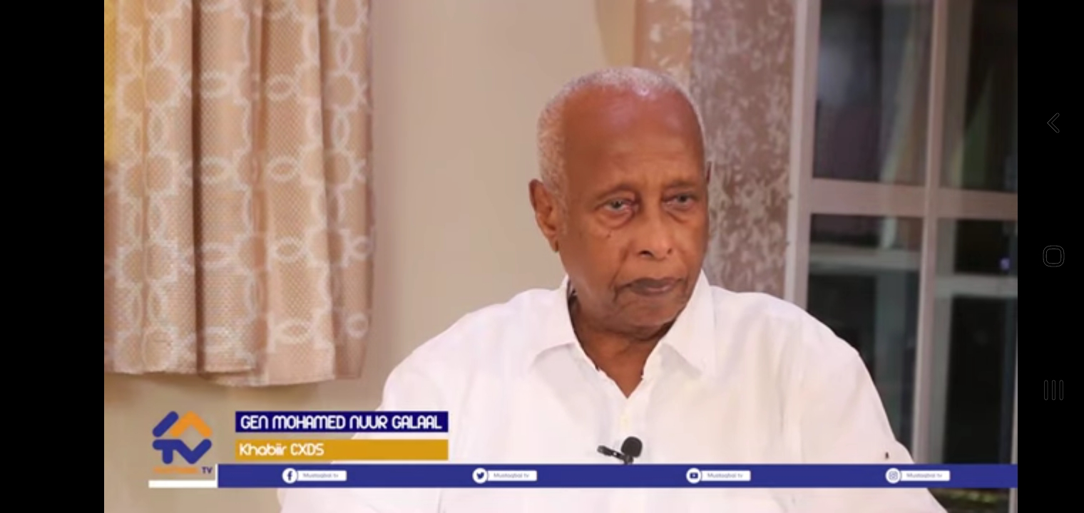 Daawi:-Gen. Galaal ''Waxa aan ogaa iyada oo Masar saaxiib la ah Soomaaliya! Itoobiyana cadow noo tahay''