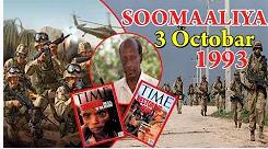 26 Sano ka hor 3-dii Oktoobar 1993-dii, Maxaa Ka dhacay Maanta oo kale Muqdisho