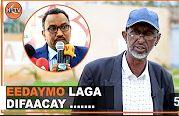 Siyaasi Jaamac Maxamed Hilaac oo Difaacay Wasiirka Beeraha Somaliland.