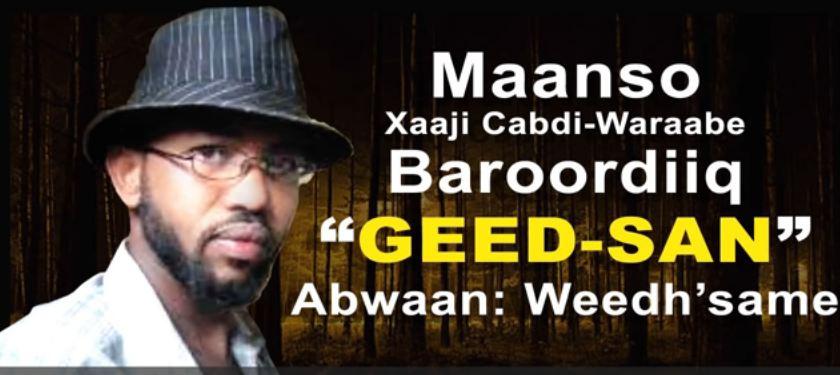 Maanso: Baroordiiqda Marxuum Xaaji Cabdi Waraabe iyo Abwaan Weedhsame