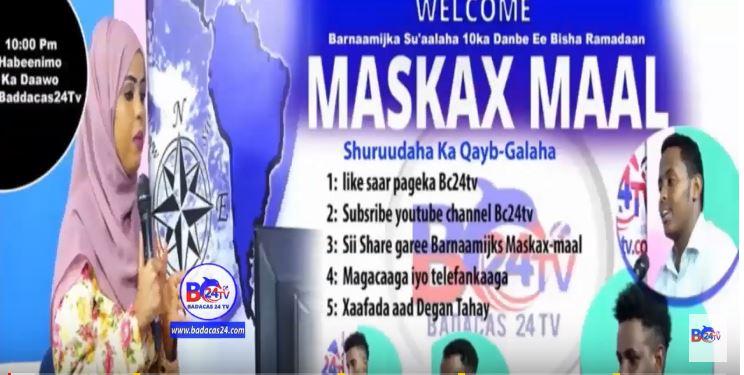 BARNAAMIJKA MASKAX MAAL IYO QAYBTII 3AAD