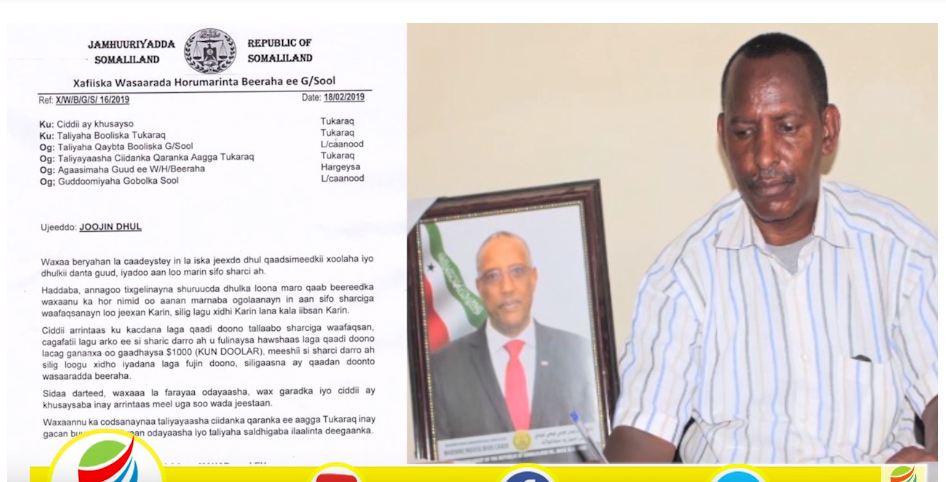 Hargeisa:-Xukuumada Somaliland Oo Xayiraad Kuso Rogtay Dhul-daaqsimeedka Deeganka Turaq Ee Gobalka Sool.
