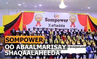 Shirkadda SOMPOWER Oo Abaalmarisay Shaqaalaheeda