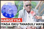 """""""Beelaha Bariga Sanaag Iyaga Isku Tanasuli Wayay Sababta Ayan Ku Waynay Xildhiban """"Ex Wasiir Axmed"""