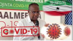 Gudaha:-Somaliland Waxaa Kor Usii Kacaya Dadka Laga Helayo Xanuunka Karonavirus