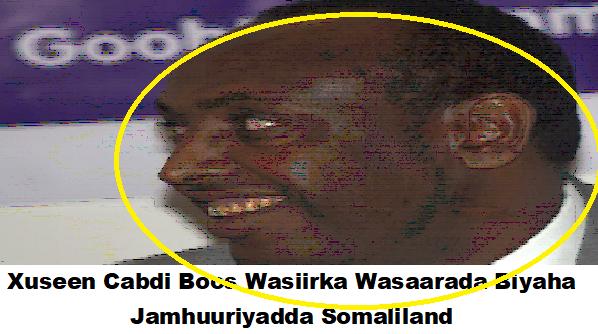 Wasiir Xuseen Cabdi Boos Oo Ku Fashilmay Siyaasada Gobolada Bariga Somaliland