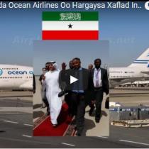 Daawo: Shirkada Diyaaradaha ee OCEAN Airlines oo Bilaabaysa Duulimaadyo Cusub.